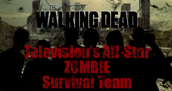 televisions all star zombie survival team2 6 TV Personalities Who Would Survive The Walking Dead