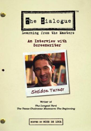 the dialogue sheldon turner The Dialogue Series: Screenwriting Tips From Hollywood Pros