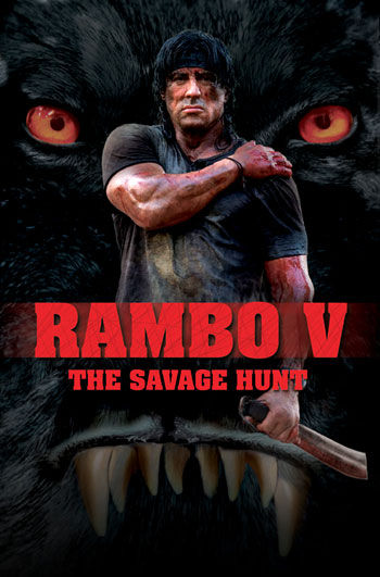 the savage hunt Stallone Not Making Rambo 5?