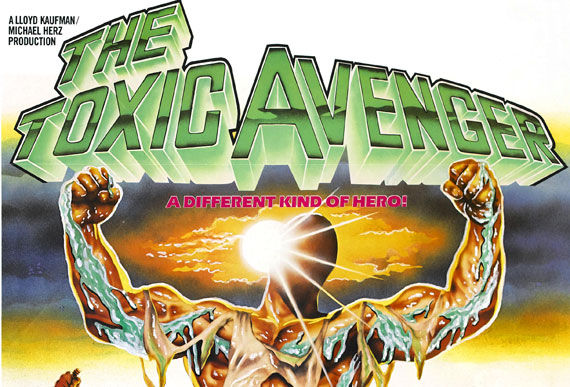 the toxic avenger header The Toxic Avenger Gets A Family Friendly Reboot