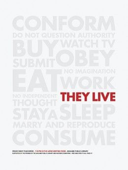 they live poster SR Pick: Cool Retro Movie Posters from Brandon Schaefer