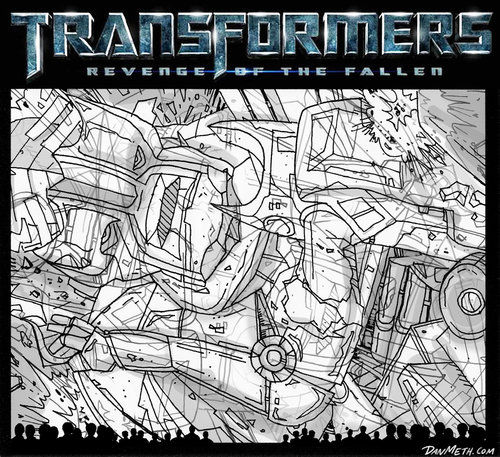 transfomers 2 by dan meth Revenge of the Fallen May Have Its Revenge...